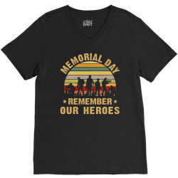 memorial day remember our heroes V-Neck Tee | Artistshot