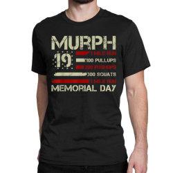 Murph 19 Memorial Day Classic T-shirt Designed By Kakashop