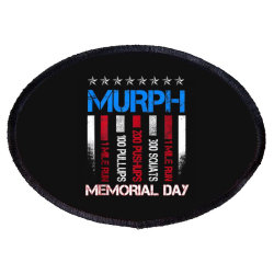 Murph Memorial Day Oval Patch Designed By Kakashop