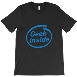 geek inside T-Shirt | Artistshot