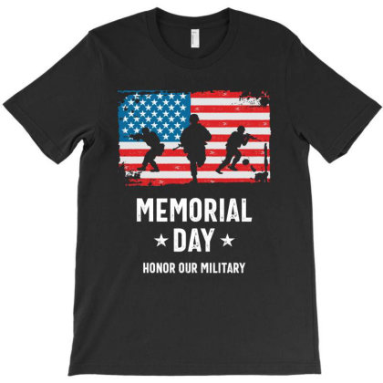 Memorial Day Honor Our Military T-shirt Designed By Cidolopez