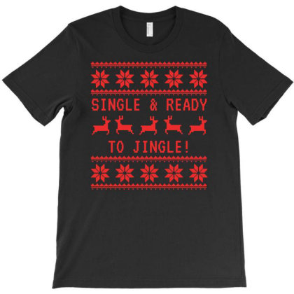 Single And Ready To Jingle T-shirt Designed By Funtee