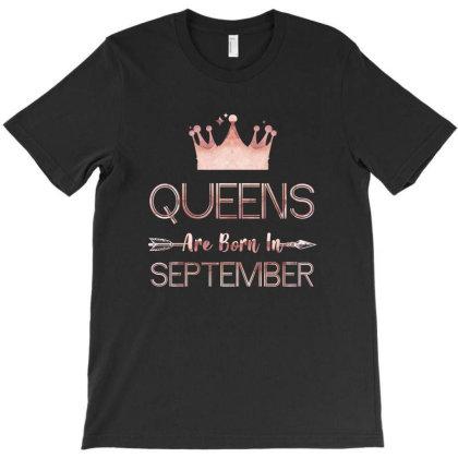 Birthday Born In September T-shirt Designed By Sengul