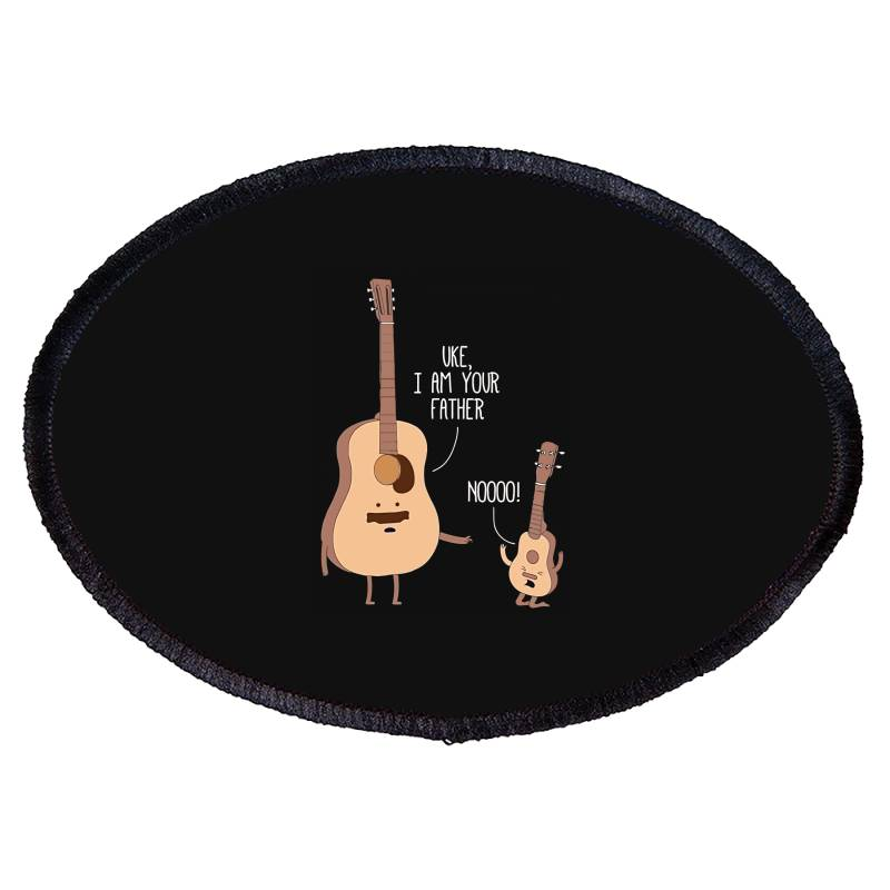 I Am Your Father Ukulele Lovers Father's Day Gift Oval Patch | Artistshot