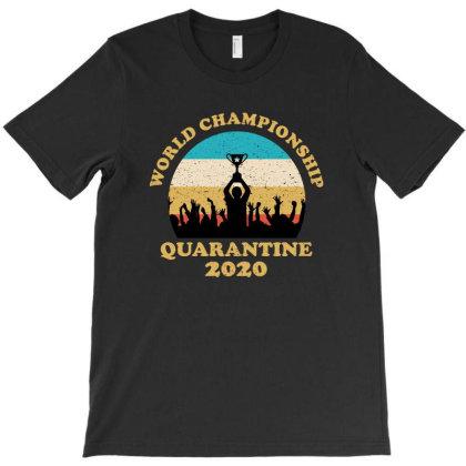 Quarantine 2020 T-shirt Designed By Sober Artwerk