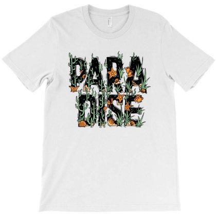Paradise T-shirt Designed By Sober Artwerk
