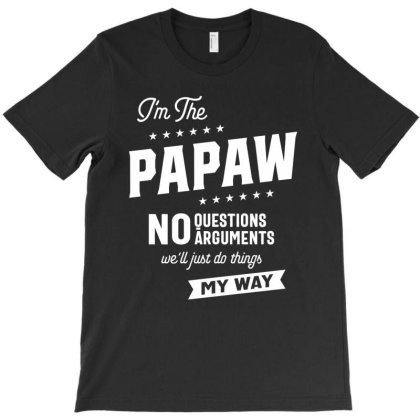Mens Papaw Way Funny Grandpa Father's Day T-shirt Designed By Cidolopez