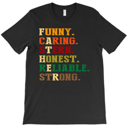 Funny Caring Stern Honest Reliable Strong Fathers Day 2020 T-shirt Designed By Faical