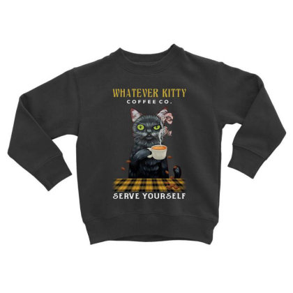 Whatever Kitty Coffee Co Serve Yourself Toddler Sweatshirt Designed By Hoainv