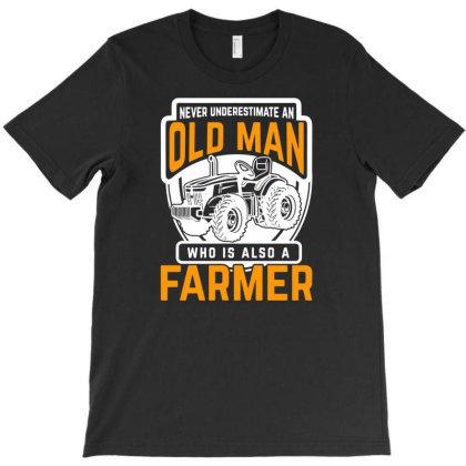 Farm Old Man Farmer T-shirt Designed By Ismi