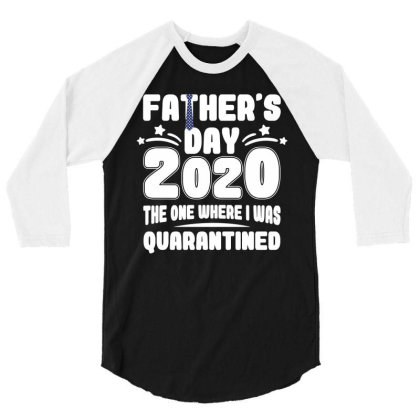 Father's Day 2020 The One Where Was Quarantined 3/4 Sleeve Shirt Designed By Badaudesign