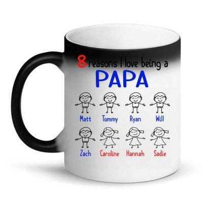 8 Reasons I Love Being A Papa Magic Mug Designed By Hoainv