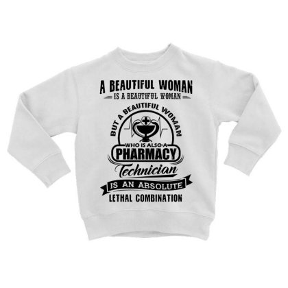 A Beautiful Woman Is A Beautiful Woman But A Beautiful Woman Who Is Al Toddler Sweatshirt Designed By Hoainv