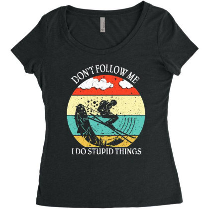 Don't Follow Me I Do Stupid Things Women's Triblend Scoop T-shirt Designed By Hoainv