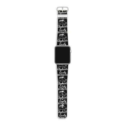 Easily Distracted By Elephants Apple Watch Band Designed By Hoainv