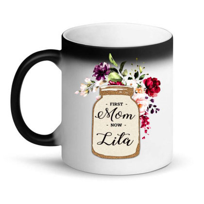 First Mom Now Magic Mug Designed By Hoainv