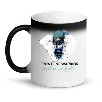 Fontline Warrior Together We Fight Magic Mug Designed By Hoainv