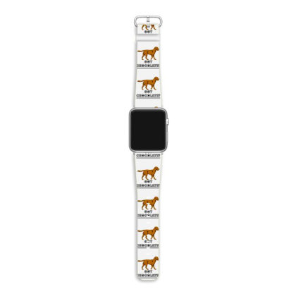 Got Chocolate Apple Watch Band Designed By Hoainv
