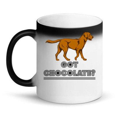 Got Chocolate Magic Mug Designed By Hoainv