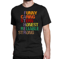 Funny Father Classic T-shirt Designed By Sengul