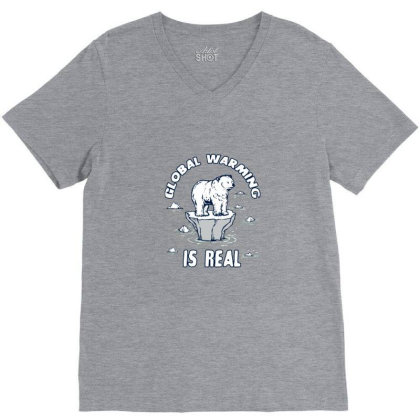 Global Warming Is Real Tee V-neck Tee Designed By Blackstone