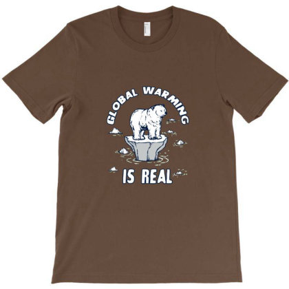 Global Warming Is Real Tee T-shirt Designed By Blackstone