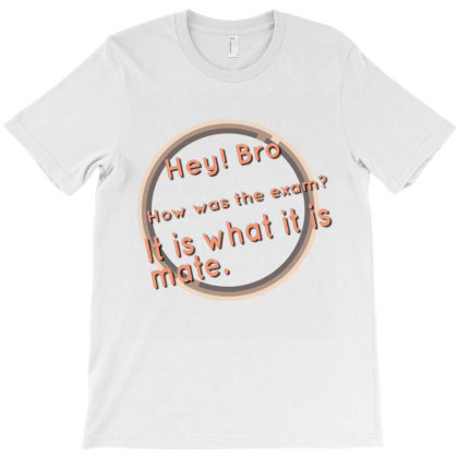Hey Bro 4 T-shirt Designed By Bkirank14