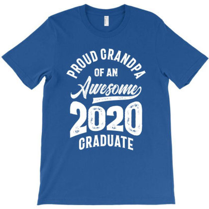 Proud Grandpa Of An Awesome 2020 Graduate T-shirt Designed By Cidolopez