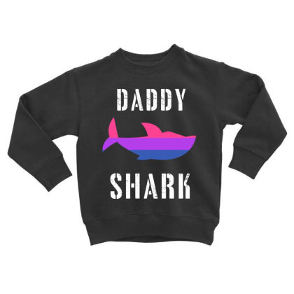 Daddy Shark Bisexual Toddler Sweatshirt Designed By Hoainv