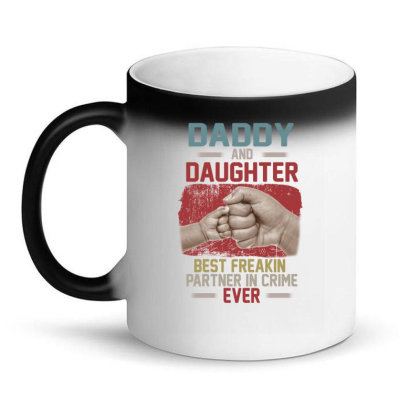 Daddy And Daughter  Best Freakin Partner In Crime Ever Magic Mug Designed By Hoainv