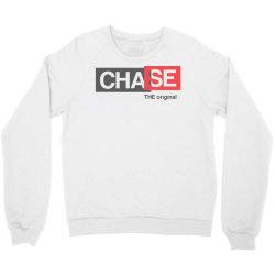 chase the original Crewneck Sweatshirt | Artistshot