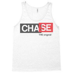 chase the original Tank Top | Artistshot