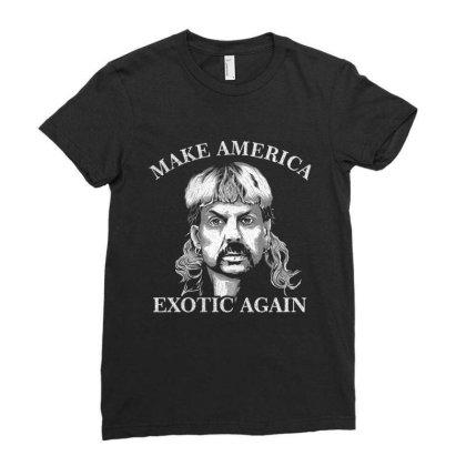 Joe Exotic Make America Exotic Again Ladies Fitted T-shirt Designed By Gomskyartstudio