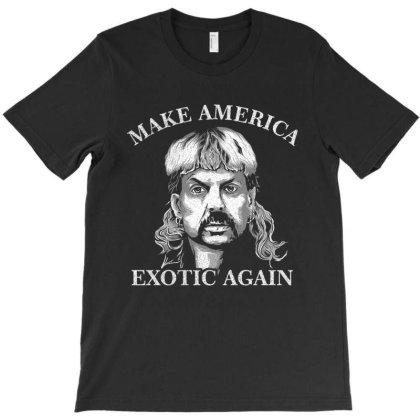 Joe Exotic Make America Exotic Again T-shirt Designed By Gomskyartstudio