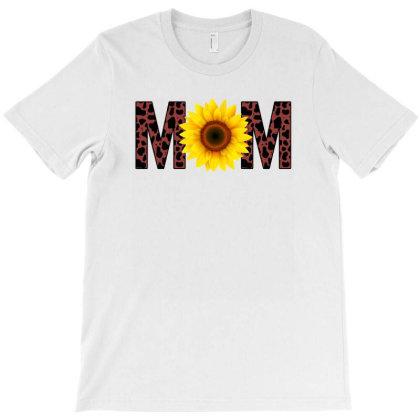 Mom Leopard Sunflower T-shirt Designed By Sengul