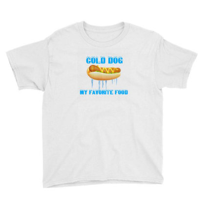 Cold Dog Favorite Food Youth Tee Designed By Mircus