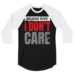 dont care news 3/4 Sleeve Shirt | Artistshot
