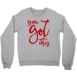 you got this Crewneck Sweatshirt   Artistshot