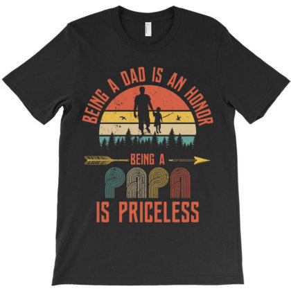 Being A Papa Is Priceless T-shirt Designed By Tiococacola