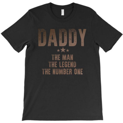 Daddy The Man The Legend The Number One T-shirt Designed By Sengul