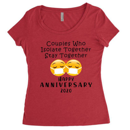 Couples Who Isolate Together Stay Together Happy Anniversary 2020 Shir Women's Triblend Scoop T-shirt Designed By Hoainv