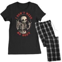 I Don't Need No Body Funny Skull Women's Pajamas Set | Artistshot