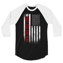 best dog dad ever american flag 3/4 Sleeve Shirt   Artistshot
