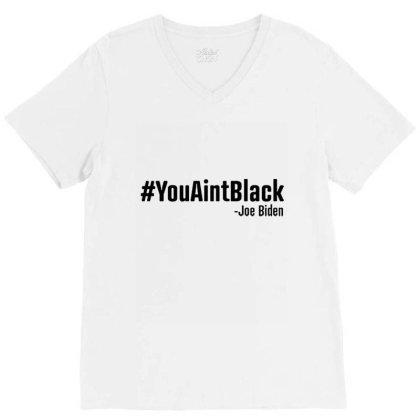 Youaintblack V-neck Tee Designed By Kakashop