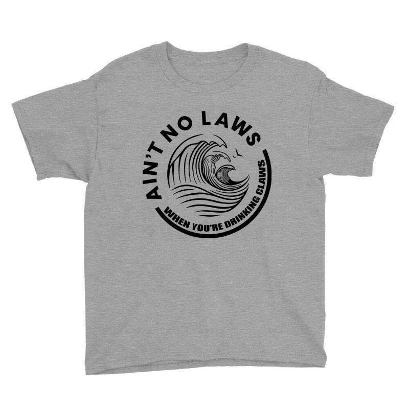 Ain't No Laws Youth Tee | Artistshot