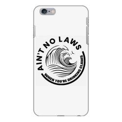 Ain't no laws iPhone 6 Plus/6s Plus Case | Artistshot