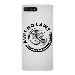 Ain't no laws iPhone 7 Plus Case | Artistshot