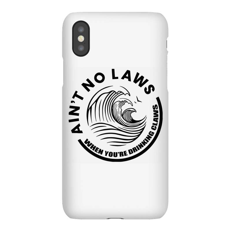 Ain't No Laws Iphonex Case | Artistshot