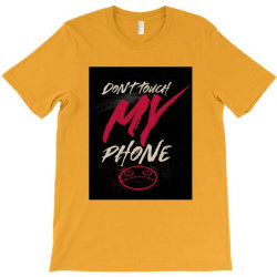 Don't touch T-Shirt | Artistshot