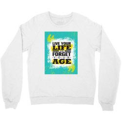 Lifequotes Crewneck Sweatshirt   Artistshot